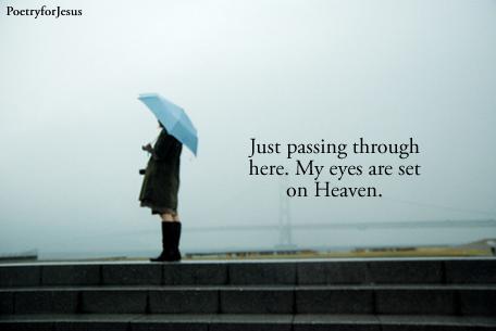 eyes set on Heaven