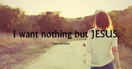 nothing but Jesus