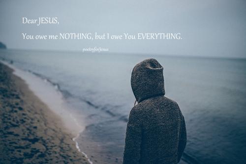 Everything to Jesus